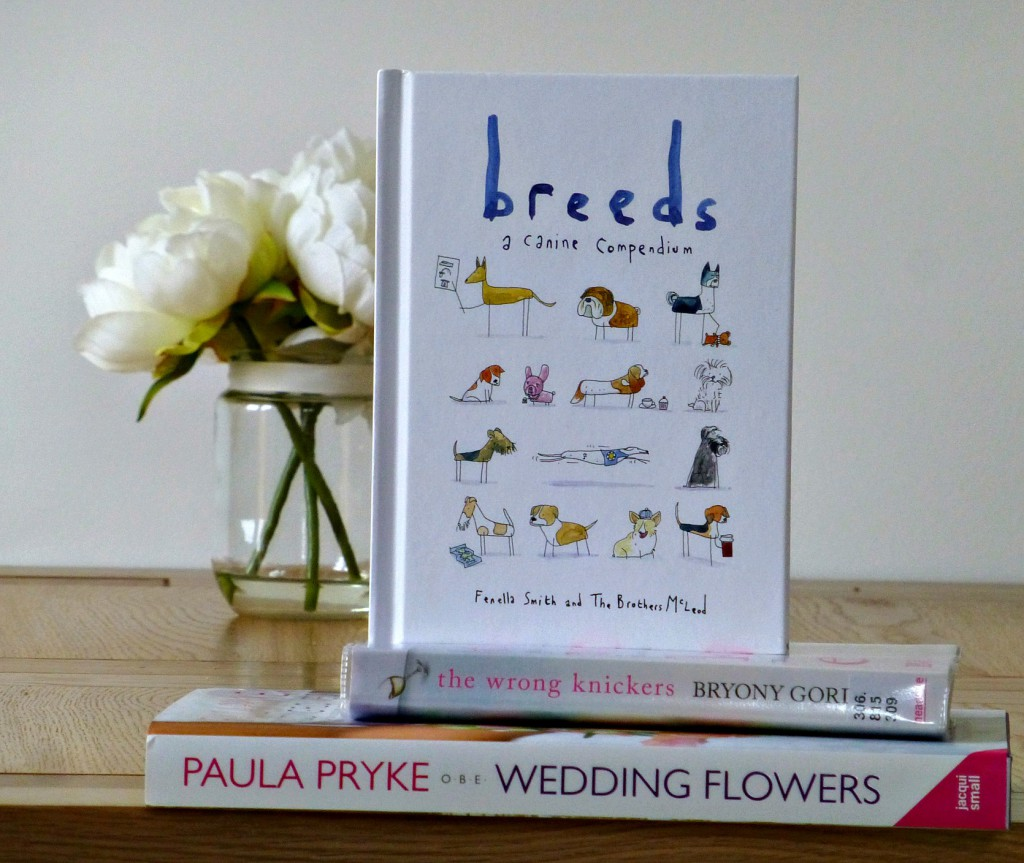 Breeds, The Wrong Knickers and Wedding Flowers